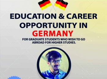 oOpportunities in  Germany for the graduates who wish to go abroad for higher studies.